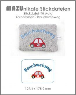 ITH Körnerkissen Bauchwehweg Stickdatei Auto